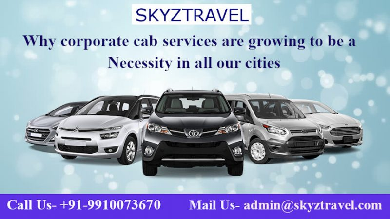 Why corporate cab services are growing to be a necessity in all our cities